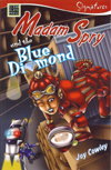 Mam Spry and the Blue Diamond